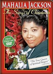 Mahalia Jackson - Sings The Songs of Christmas