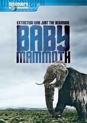 Discovery Channel - Baby Mammoth: Raising the
