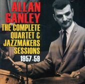 The Complete Quartet & Jazzmakers Sessions: