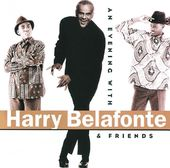 An Evening with Harry Belafonte & Friends (Live)