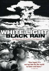 WWII - White Light, Black Rain: The Destruction
