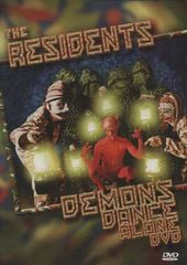 Residents - Demons Dance Alone