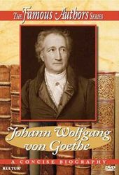 Famous Authors Series - Johann Wolfgang von Goethe