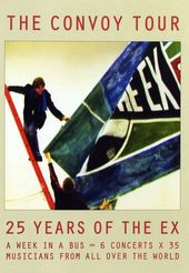 The Ex: The Convoy Tour - 25 Years of The Ex