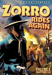 Zorro Rides Again, Volume 2 (Chapters 7-12)