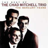 The Best of the Chad Mitchell Trio: The Mercury