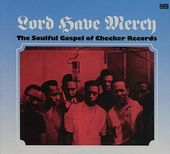 Lord Have Mercy: The Soulful Gospel of Checker