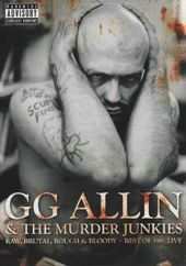 GG Allin & The Murder Junkies - Raw, Brutal,