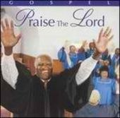 Praise the Lord: Celebrate With Gospel Music
