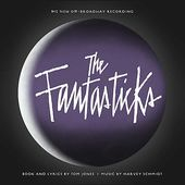 The Fantasticks [2006 Off Broadway Recording]