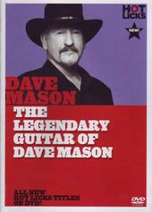 Dave Mason - Hot Licks: The Legendary Guitar of