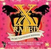 X-Rated: Pure Nastiness Riddim