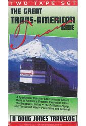 The Great Trans-American Train Ride (2-VHS)