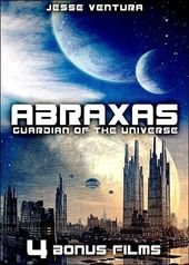 Abraxas: Guardian of the Universe + 4 Bonus Films
