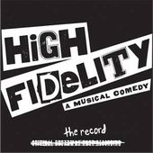 High Fidelity - A Musical Comedy (Original Cast