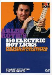 Arlen Roth: 150 Electric Hotlicks
