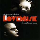 Love Musik: A New Broadway Musical [Original