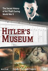Art - Hitler's Museum: The Secret History of Art