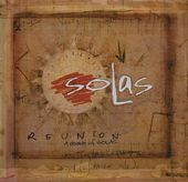 Reunion: A Decade of Solas [CD / DVD] (Live)