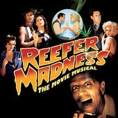 Reefer Madness [The Movie Musical Soundtrack and