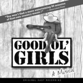 Good Ol' Girls, Original Cast Recording