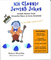 101 Classic Jewish Jokes: Jewish Humor from