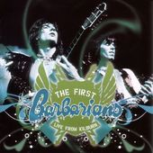 The First Barbarians: Live from Kilburn (CD + DVD)
