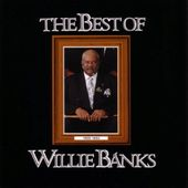 The Best of Willie Banks: Memorial Album