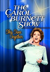 The Carol Burnett Show - This Time Together