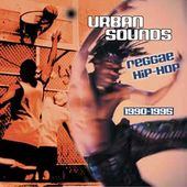 Urban Sounds / Reggae Hip Hop (1990-1995)