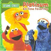 Sesame Street (Platinum All-Time Favorites)