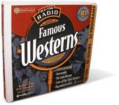 Famous Westerns (Classic Radio Shows) (10-CD Set)