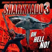 Sharknado 3: Oh Hell No! [OST]