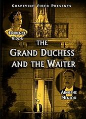 The Grand Duchess and the Waiter