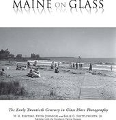 Maine on Glass: The Early Twentieth Century in