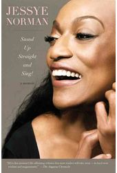 Jessye Norman - Stand Up Straight and Sing!