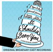 It Shoulda Been You [Original Broadway Cast