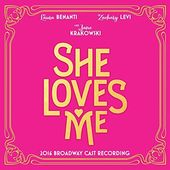 She Loves Me (2016 Broadway Cast)