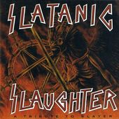 Slatanic Slaughter [Import]