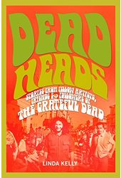 Grateful Dead - Deadheads: Stories from Fellow
