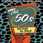 History of Rock - The 50's, Part 2