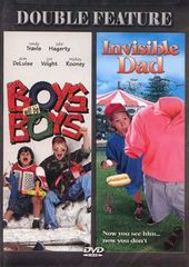 Boys Will Be Boys / Invisible Dad