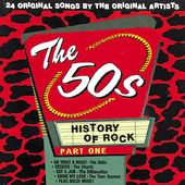 History of Rock - The 50's, Part 1