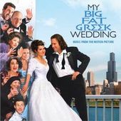 My Big Fat Greek Wedding [Music from the Motion