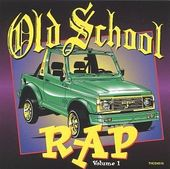 Old School Rap, Volume 1 [Thump]