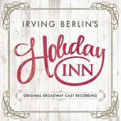 Holiday Inn (Original Broadway Cast)