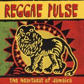 Reggae Pulse: The Heartbeat Of Jamaica [DualDisc]