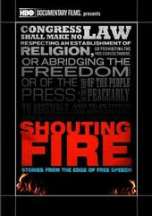 Shouting Fire: Stories From the Edge of Free