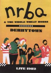 NRBQ - Derbytown: Live 1982