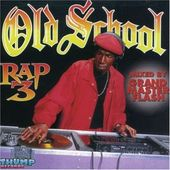 Old School Rap, Volume 3